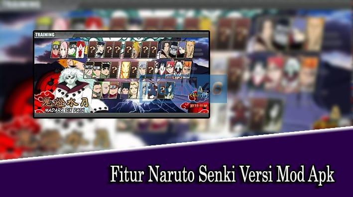 Fitur Naruto Senki Versi Mod Apk