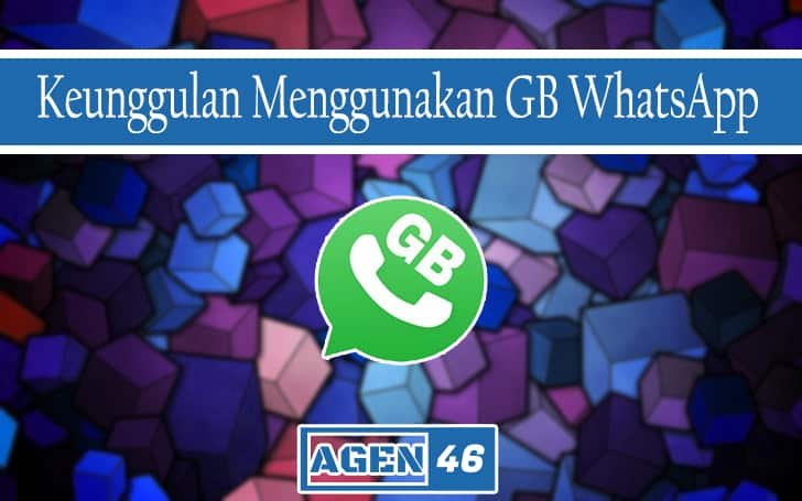 Keunggulan Menggunakan GB WhatsApp