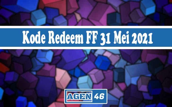 Kode Redeem FF 31 Mei 2021