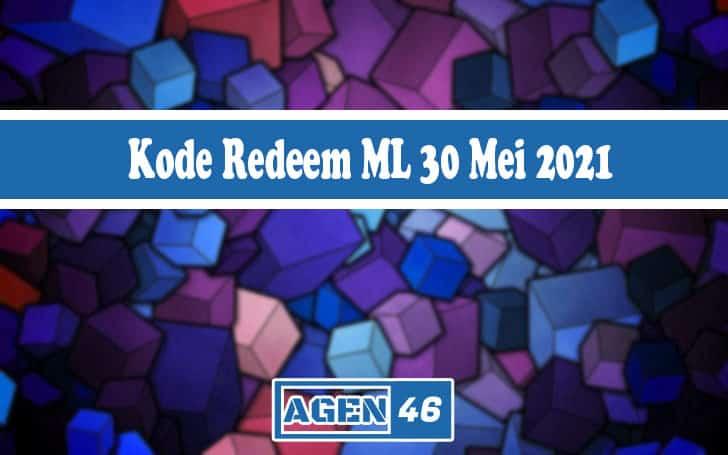 Kode Redeem ML 30 Mei 2021