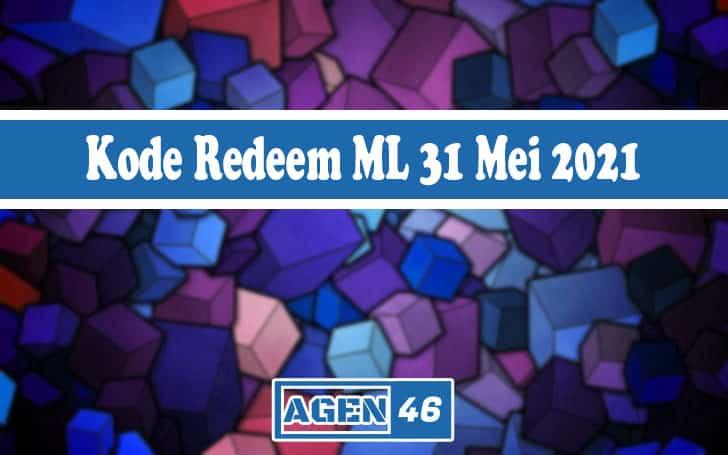 Kode Redeem ML 31 Mei 2021