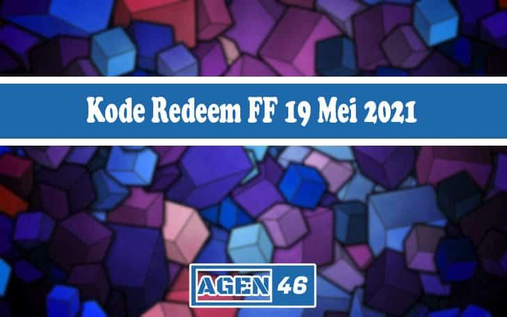 kode redem ff 19 mei 2021