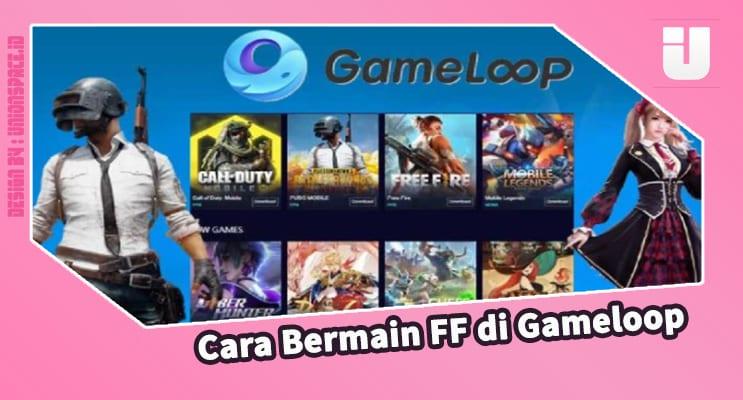 Cara Bermain FF di Gameloop