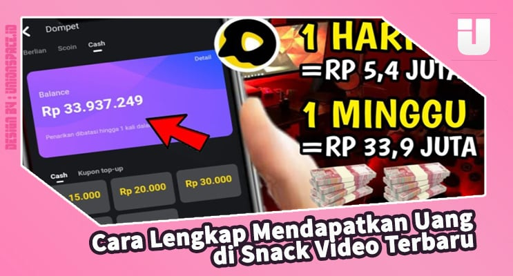 Complete Ways to Earn Money on the Latest Video Snacks