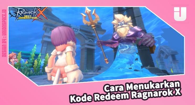 How to Redeem Ragnarok X Redeem Code