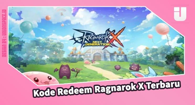 Latest Ragnarok X Redeem Code