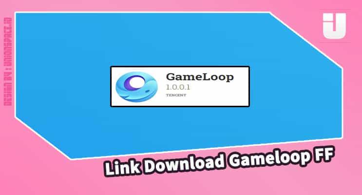 Link Download Gameloop FF