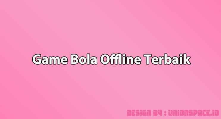 Cover Game Bola Offline Terbaik