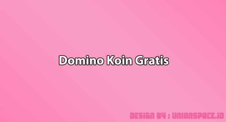 Koin Domino Gratis
