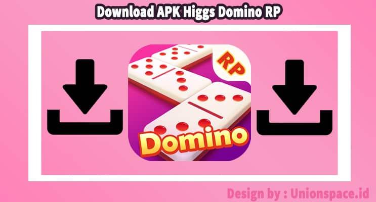 Download APK Higgs Domino RP