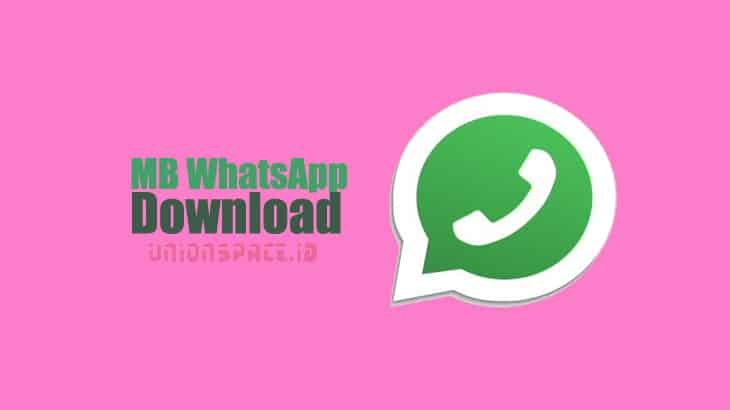 Download MB WhatsApp Apk