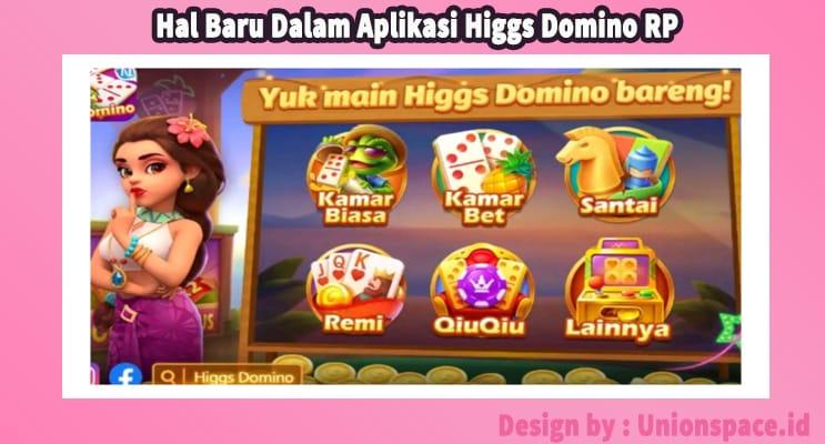Hal Baru Dalam Aplikasi Higgs Domino RP